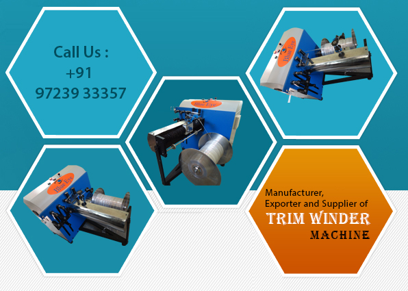 Trim Winder Machine, Trim Winder Machine India, Trim Winder Machine Exporters, Trim Winder Machine Suppliers, Trim Winder Machine Manufacturer in India.